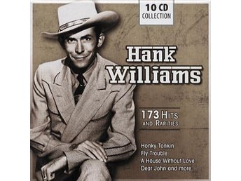 Williams Hank: 173 hits and rarities 1946-52 (10 CD)