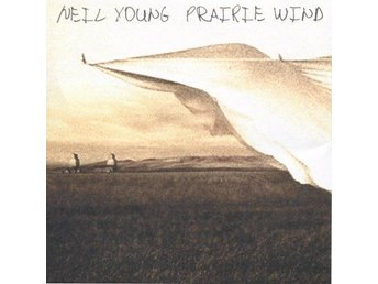 CD - Neil Young: Prairie Wind (2005) (Beg)