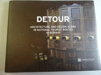 DETOUR. Architecture and Design along 18 National Tourist Routes