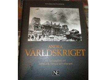 Andra Världskriget, En uppslagsbok om bakgrund, förlopp och efterspel - Sölvesborg - Andra Världskriget, En uppslagsbok om bakgrund, förlopp och efterspel - Sölvesborg