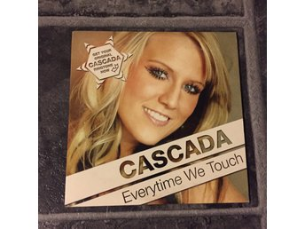 CASCADA - EVERYTIME WE TOUCH. (CDs)