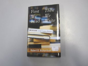 First we read then we write - Robert D. Richardson