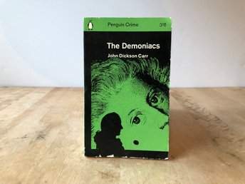 John Dickson Carr - The Demoniacs - Penguin 1965