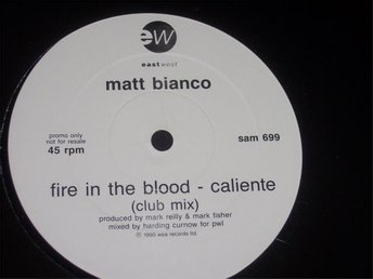 "MATT BIANCO - FIRE IN THE BLOOD 12"" 1990 PROMO TOPPSKICK!!"