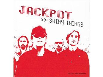 Jackpot - Shiny Things - 2002 - Promo - CD - Bålsta - Jackpot - Shiny Things - 2002 - Promo - CD - Bålsta