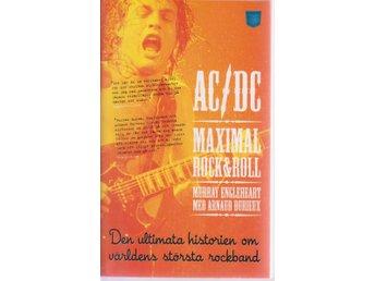 Murray Engleheart: AC/DC Maximal Rock&Roll (på svenska) - Gammelstad - Murray Engleheart: AC/DC Maximal Rock&Roll (på svenska) - Gammelstad