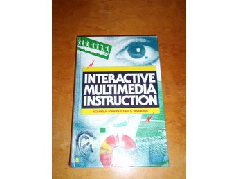 Richard A Schwier - Interactive Multimedia instruction
