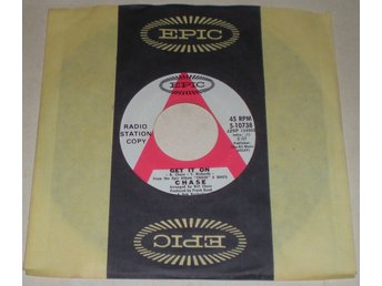 Chase 45a Get it on US 1971 VG++ Promo