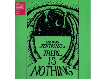 OZRIC TENTACLES - THERE IS NOTHING (180g) 2xLP