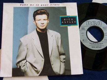 "RICK ASTLEY - TAKE ME TO YOUR HEART 7"" 1988"