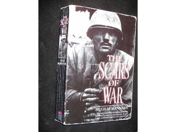 THE SCARS OF WAR Hugh McManners