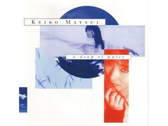 Keiko Matsui - A Drop Of Water (1993) CD, White Cat, Rare, Like New, West Coast