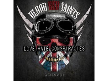 Blood Red Saints: Love Hate Conspiracies 2018 (CD)