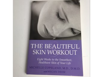 Bok, Beautiful Skin Workout, Michelle Copeland, Pocket, ISBN: 9780312370770