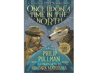 Once Upon A Time In The North- His Dark Materials (Bok)