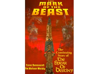 Mark of the beast - the continuing story of the spear of 9780877288701