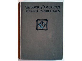 The Book of the American Negro Spirituals