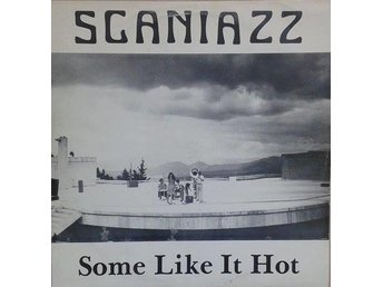 Scaniazz  titel*  Some Like It Hot