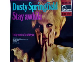 LP Dusty Springfield  Stay awhile