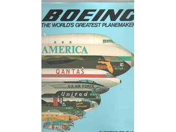 Boeing - The Worlds Greatest Planemakers