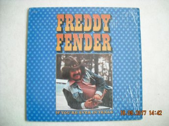 freddy fender./ if you´re ever in texas.