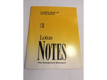 Häfte Lotus Notes - A quick tour of - release 3 - 82 sidor