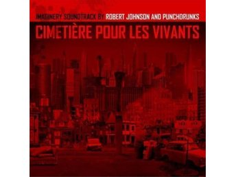 Robert Johnson And Punchdrunks : Cimetière Pour Les Vivants