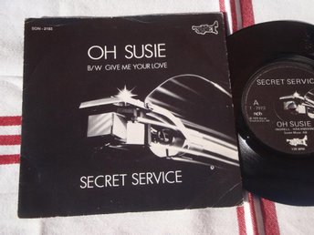 "SECRET SERVICE - OH SUSIE  7"" 1979"