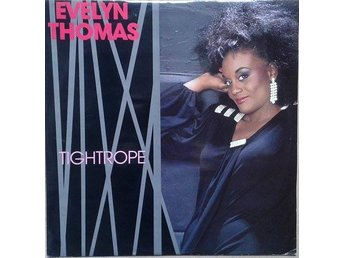 "Evelyn Thomas title* Tightrope* , Disco, Synth-pop 12"" UK"