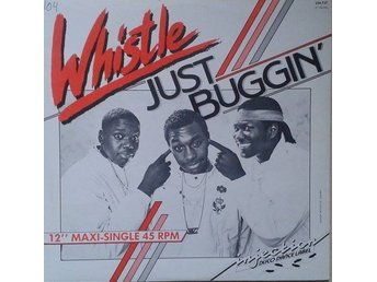 Whistle title*  Just Buggin'* 80's Hip-Hop Netherlands 12""