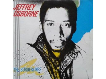 "Jeffrey Osborne title*The Borderlines* Disco,Electro 7"" Netherlands"