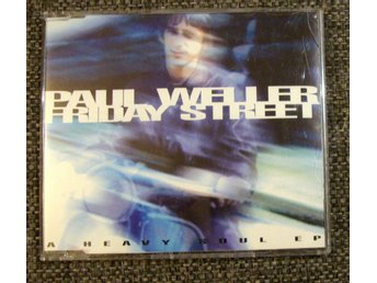 CD SKIVA EP PAUL WELLER - FRIDAY STREET A HEAVY SOUL EP I NYSKICK NORTHERN SOUL