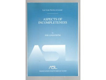 Aspects of Incompleteness - Per Lindström - Luleå - Aspects of Incompleteness - Per Lindström - Luleå