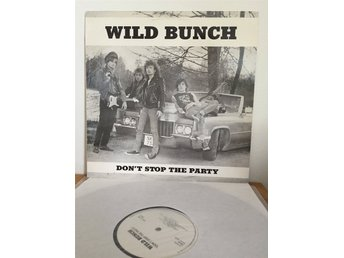 Wild Bunch - Don't Stop The Party LP