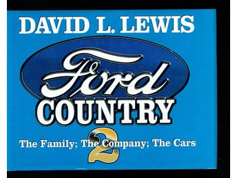 David L. Lewis - Ford country 2 - The family, company, cars
