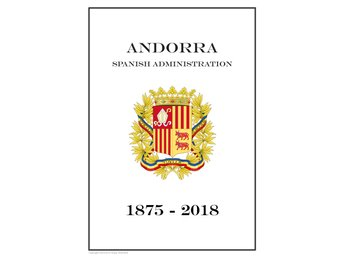 Andorra Spanish Administration 1875-2018 PDF STAMP ALBUM PAGES INGA FRIMÄRKEN!!