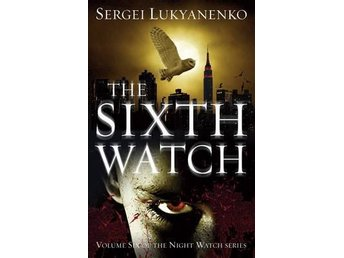 The Sixth Watch (Bok)
