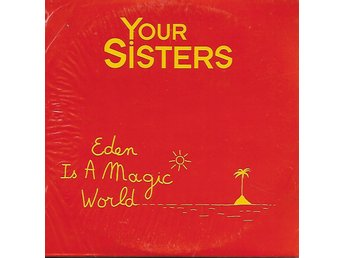Your sisters eden is a magic world