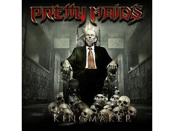 Pretty Maids: Kingmaker 2016 (CD)