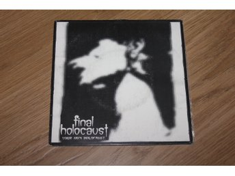 Final Holocaust- Your own holocaust