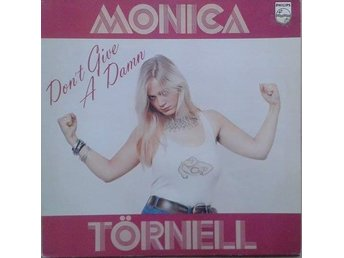 Monica Törnell title* Don't Give A Damn* Rock, Prog Rock Swe LP - Hägersten - Monica Törnell title* Don't Give A Damn* Rock, Prog Rock Swe LP - Hägersten