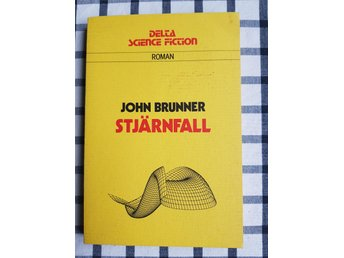 Stjärnfall / John Brunner. Delta science fiction.