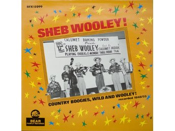 Sheb Wooley  Country boogies, wild and Wooley