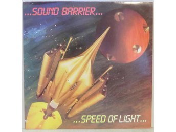 Sound Barrier-Speed of light / USA pressad LP med insert