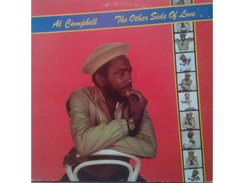 Al Campbell title* The Other Side Of Love* Reggae, Roots Reggae UK LP - Hägersten - Al Campbell title* The Other Side Of Love* Reggae, Roots Reggae UK LP - Hägersten