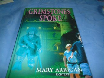 MARY ARRIGAN:GRIMSTONES SPÖKE 2003