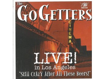 CD  THE GO GETTERS  LIVE! in Los Angeles..