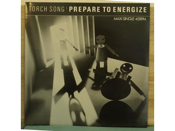 "12"" MAXI-SINGEL - TORCH SONG - PREPARE TO ENERGIZE."