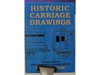 hIstoric Carriage Drawings vol3 non passenger coaches