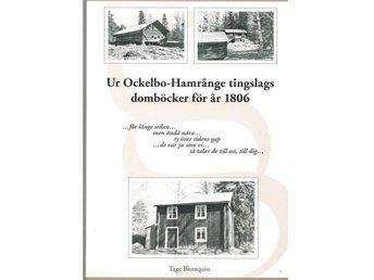 Ur Ockelbo Hamrånge tingslags domböcker för år 1806 - Falun - Ur Ockelbo Hamrånge tingslags domböcker för år 1806 - Falun